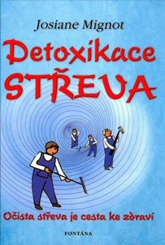Josiane Mignot: Detoxikace střeva cena od 208 Kč