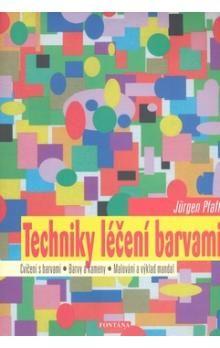 Jürgen Pfaff: Techniky léčení barvami cena od 206 Kč