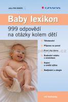 Lili Stollowsky: Baby lexikon - 999 odpovědí na otázky kolem dětí cena od 0 Kč