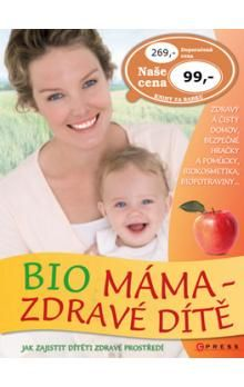 Lynda Fassa: Bio máma - zdravé dítě cena od 69 Kč