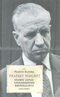 Martin Kučera: Pražský Maigret cena od 415 Kč