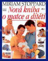 Miriam Stoppardová: Nová kniha o matce a dítěti cena od 0 Kč