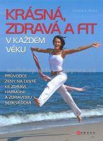 Natalie A. Rollko: Krásná, zdravá a fit v každém věku cena od 67 Kč