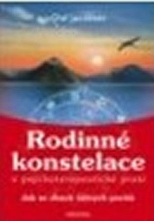 Olaf Jacobsen: Rodinné konstelace v psychoterapeutické praxi - Olaf Jacobsen cena od 179 Kč