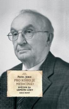 Pavel Jerie: Pro koho je medicína cena od 258 Kč