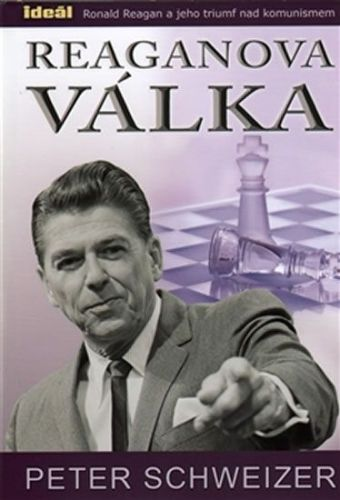 Peter Schweizer: Reaganova válka cena od 248 Kč