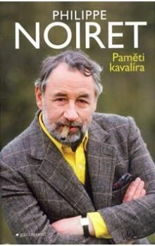 Philippe Noiret: Paměti kavalíra cena od 192 Kč