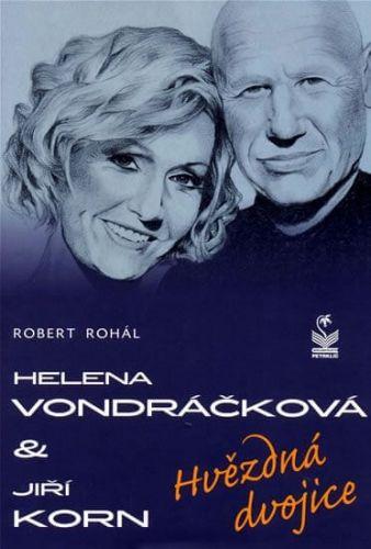 Robert Rohál: Helena Vondráčková a Jiří Korn cena od 181 Kč