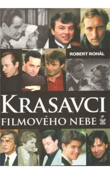 Robert Rohál: Krasavci filmového nebe cena od 194 Kč