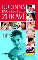 Rodinná encyklopedie zdraví Dítě cena od 249 Kč