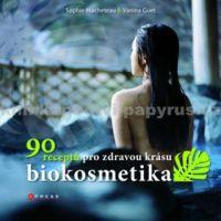 Vanina Guet, Sophie Macheteau: Biokosmetika cena od 147 Kč