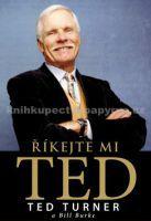 Ted Turner, Bill Burke: Říkejte mi Ted cena od 27 Kč