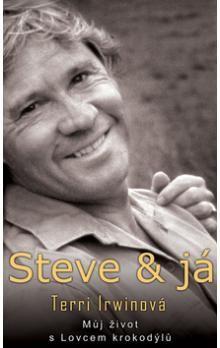 Terry Irwinová: Steve & já cena od 275 Kč
