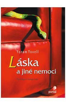 Yoram Yovell: Láska a jiné nemoci cena od 284 Kč