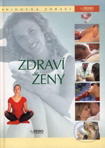 Kolektiv: Zdraví ženy - Knihovna zdraví cena od 252 Kč