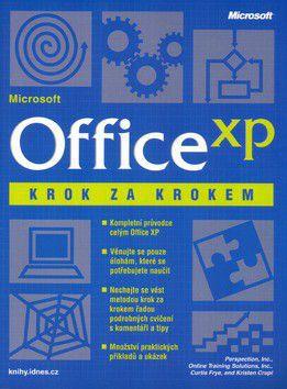 Kolektiv autorů: Office XP krok za krokem + CD - Kolektiv autorů cena od 448 Kč