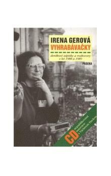 Irena Gerová: Vyhrabávačky cena od 156 Kč