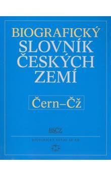 Pavla Vošahlíková: Biografický slovník českých zemí Čern-Čž cena od 174 Kč