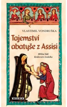 Vlastimil Vondruška: Tajemství abatyše z Assisi cena od 0 Kč