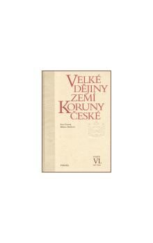 Milena Bartlová, Petr Čornej: Velké dějiny zemí Koruny české VI. cena od 555 Kč