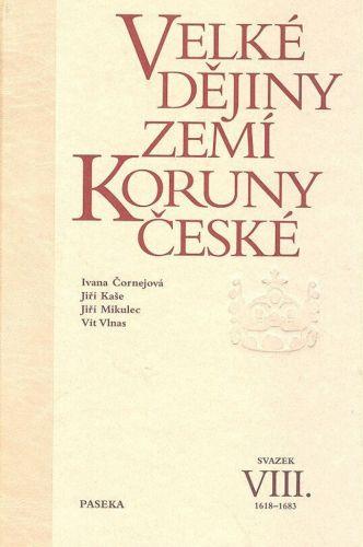 Jiří Mikulec, Vít Vlnas, Jiří Kaše, Iva Čornejová: Velké dějiny zemí Koruny české VIII. cena od 608 Kč