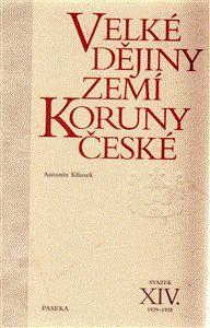 Petr Hofman, Antonín Klimek: Velké dějiny zemí Koruny české XIV cena od 543 Kč