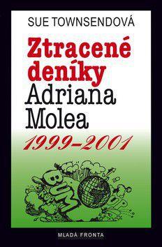 Sue Townsend: Ztracené deníky Adriana Molea 1999-2001 cena od 239 Kč