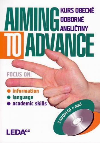Zdenka Strnadová: Aiming to Advance - Kurs obecně odborné angličtiny + 3CD cena od 195 Kč