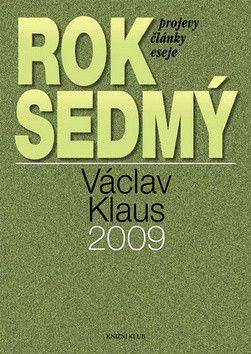 Václav Klaus: Rok sedmý - Projevy, články, eseje cena od 321 Kč