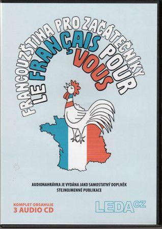 Marie Pravdová: Francouzština pro začátečníky (Le français pour vous) – 3CD komplet cena od 222 Kč