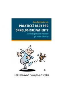 Jana Karešová: Praktické rady pro onkologické pacienty cena od 155 Kč