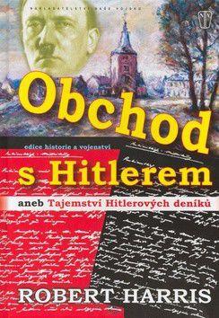 Robert Harris: Obchod s Hitlerem cena od 226 Kč