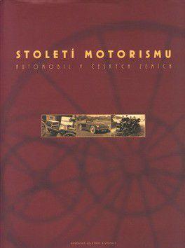 Jan Králík: Století motorismu cena od 191 Kč