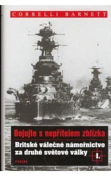 Correlli Barnett: Britské válečné námořnictvo za druhé světové války I. cena od 171 Kč