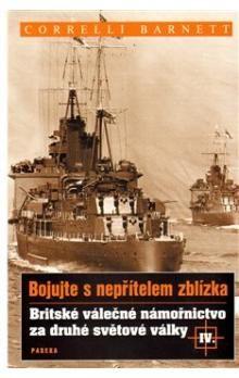 Correlli Barnett: Britské válečné námořnictvo za druhé světové války IV. cena od 158 Kč