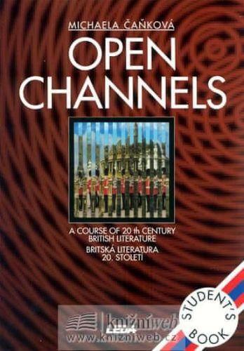 Michaela Čaňková: Open Channels - Britská literatura 20. století cena od 255 Kč