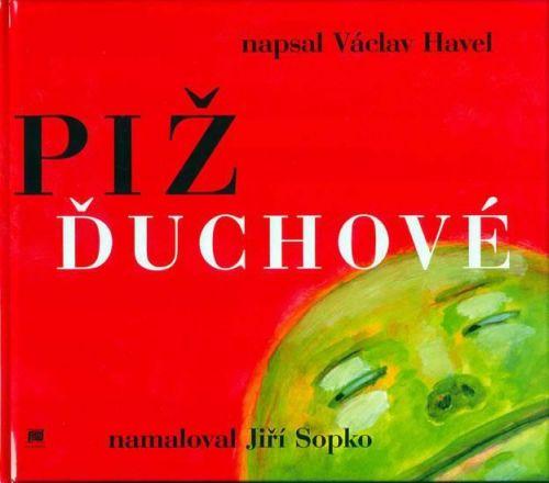 Jiří Sopko, Václav Havel: Pižďuchové - The Pizh´duks cena od 167 Kč