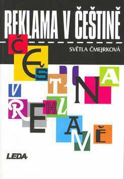 Světla Čmejrková: Reklama v češtině cena od 0 Kč