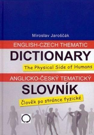 Miroslav Jaroščák: Anglicko-český tematický slovník cena od 174 Kč