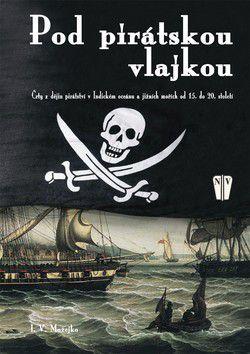 Možejko I. V.: Pod pirátskou vlajkou cena od 64 Kč