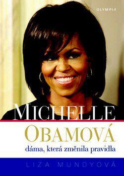Liza Mundyová: Michelle Obamová cena od 43 Kč