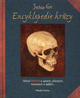 Joshua Gee: Encyklopedie hrůzy cena od 0 Kč