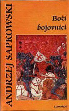 Andrzej Sapkowski: Boží bojovníci - 2. vydání cena od 285 Kč