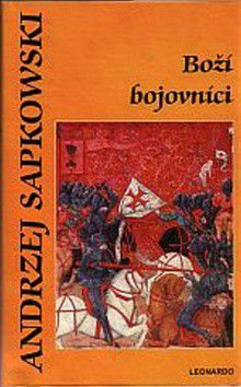 Andrzej Sapkowski: Boží bojovníci cena od 0 Kč