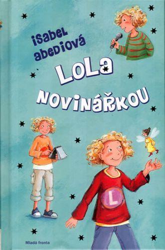 Isabel Abedi: Lola novinářkou cena od 199 Kč