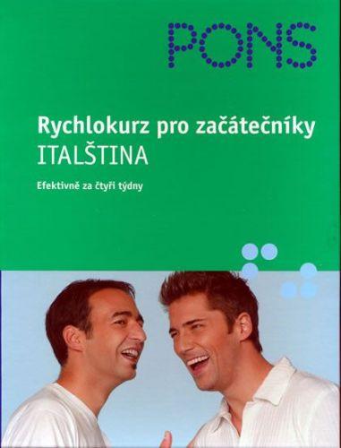 Klett nakladatelství: Rychlokurz pro začátečníky - Italština (efektivně za čtyři týdny) cena od 63 Kč