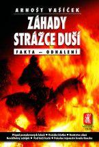 Arnošt Vašíček: Záhady strážce duší cena od 223 Kč