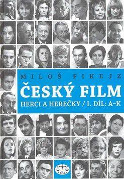 Miloš Fikejz: Český film cena od 205 Kč