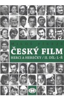 Miloš Fikejz: Český film cena od 203 Kč