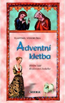 Vlastimil Vondruška: Adventní kletba cena od 257 Kč